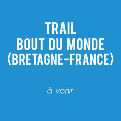 Trail du Bout du Monde